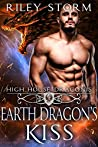 Earth Dragon's Kiss (High House Draconis, #4)