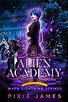When Lightning Strikes (Alien Academy, #1)