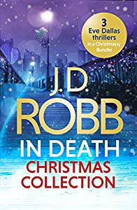 The In Death Christmas Collection: Festive in Death, Holiday in Death and Midnight in Death