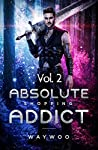 Absolute Shopping Addict Volume 2: Chapter 24-46