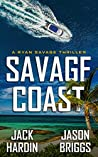 Savage Coast (Ryan Savage Thriller #1)