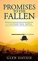 Promises To The Fallen: A Vietnam War Novel