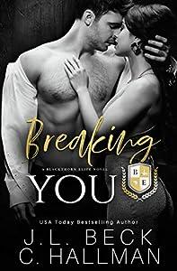 Breaking You (Blackthorn Elite #2)