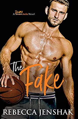 The Fake (Smart Jocks #4)