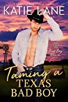 Taming a Texas Bad Boy (Bad Boy Ranch Book 1)