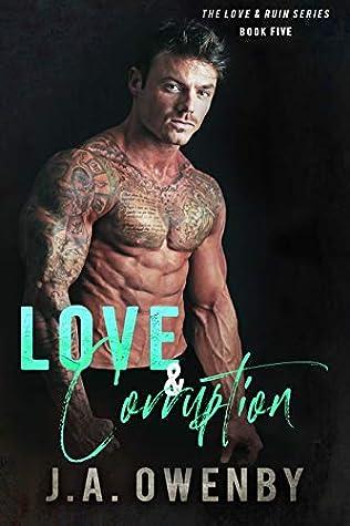 Love & Corruption: A Love & Ruin Standalone Novel