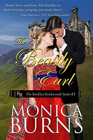 The Beastly Earl (The Reckless Rockwoods #5)