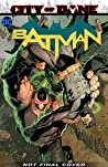 Batman, Volume 13: City of Bane Part 2