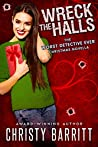 Wreck the Halls (The Worst Detective Ever #9)