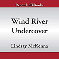 Wind River Undercover (Wind River Valley, #9)