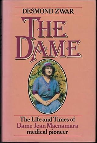 The Dame The Life And Times Of Dame Jean Macnamara Medical