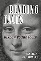 Reading Faces: Window To The Soul? (New Directions in Social Psychology)