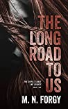 The Long Road to Us (The Devil's Dust MC Legacy, #2)