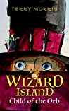 Wizard Island: Child of the Orb