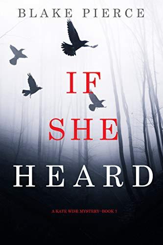 If She Heard