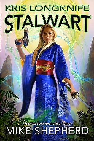 Stalwart (Kris Longknife, #19)