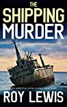 THE SHIPPING MURDER an addictive crime mystery full of twists (Eric Ward Mystery Book 6)