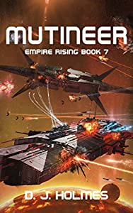 Mutineer (Empire Rising, #7)
