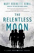 The Relentless Moon (Lady Astronaut #3)