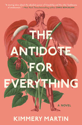 The Antidote for Everything - Kimmery Martin