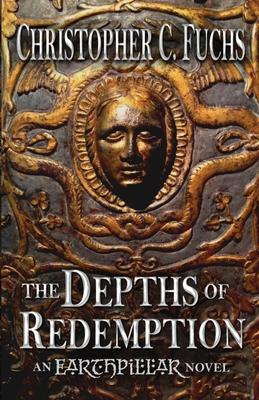 The Depths of Redemption: An Earthpillar Novel