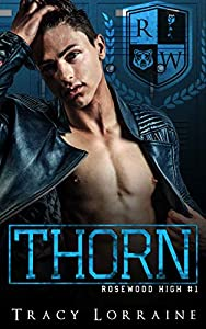 Thorn (Rosewood High #1)