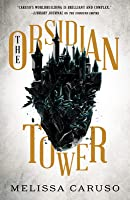 The Obsidian Tower (Rooks and Ruin, #1)