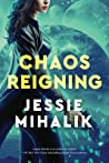 Chaos Reigning (Consortium Rebellion, #3) ebook review