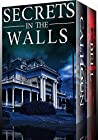 Secrets in the Walls: A Collection Of Riveting Haunted House Mysteries