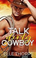 Talk Dirty, Cowboy