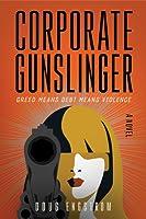 Corporate Gunslinger