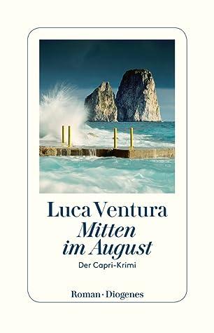 Mitten im August by Luca Ventura