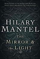 The Mirror  the Light: A Novel