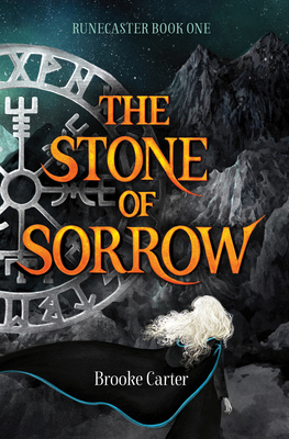 The Stone of Sorrow (Runecaster, #1)