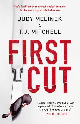 First Cut - Judy Melinek, M.D