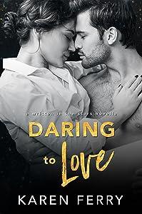 Daring To Love (Written In The Stars #3)