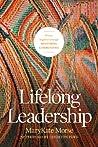 Lifelong Leadership by MaryKate Morse
