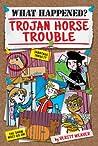 Trojan Horse Trouble