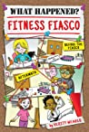 Fitness Fiasco