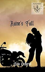 Raine's Fall (Blazing Outlaws MC #1)