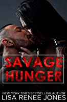 Savage Hunger (Savage Trilogy, #1)