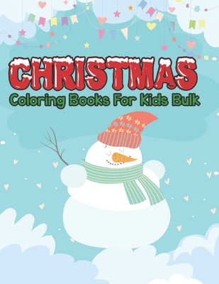 christmas coloring books for kids bulk: Christmas coloring ...
