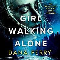 Girl Walking Alone (Jessie Tucker Mystery, #1)