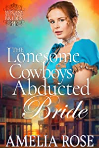 The Lonesome Cowboy's Abducted Bride