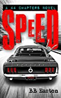 Speed (44 Chapters Book 2)
