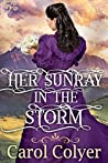 Her Sunray in the Storm