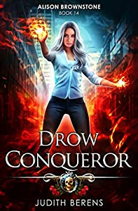 Drow Conqueror (Alison Brownstone #14)
