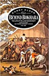 Beyond Bokhara: The Life of William Moorcroft, Asian Explorer and Pioneer Veterinary Surgeon, 1767-1825
