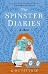 The Spinster Diaries - Gina Fattore