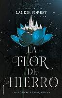 La flor de hierro (Las crónicas de La Bruja Negra #2)